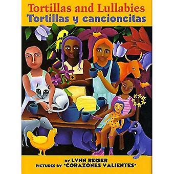 Tortillas and Lullabies/Tortillas y Cancioncitas