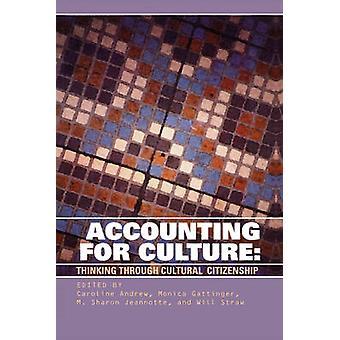 Accounting for Culture - pensée à travers une citoyenneté culturelle par Caro