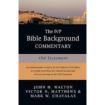IVP 聖書背景解説 - ジョン ・ ウォルトンによって旧約聖書 - V