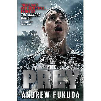 The Prey by Andrew Fukuda - 9780857075451 Book