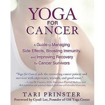 Yoga for Cancer - A Guide to Managing Side Effects - Boosting Immunity