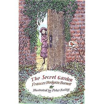 The Secret Garden by Frances Hodgson Burnett - Peter Bailey - 9781847