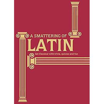 A Smattering of Latin - Get Classical with Trivia - Quizzes and Fun by