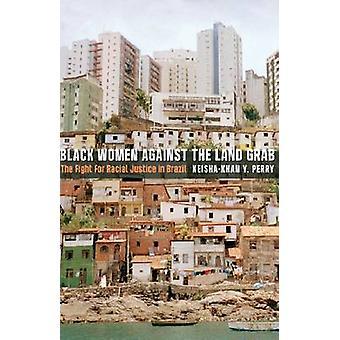 Sorte kvinder mod jord Grab - kampen for racemæssig retfærdighed i Br