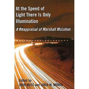 À la vitesse de la lumière il est seulement Illumination - A Reappraisal de Ma