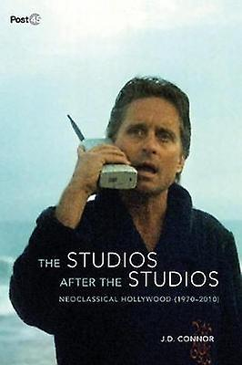 The Studios After the Studios - Neoclassical Hollybois (1970-2010) by