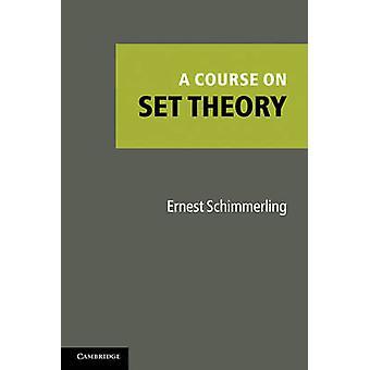 Kurs na teorii mnogości przez Ernesta Schimmerling - 9781107400481 książki