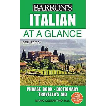 Italian at a Glance - Foreign Language Phrasebook & Dictionary by Mari