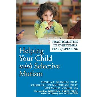 Helping Your Child with Selective Mutism - Practical Steps to Overcome