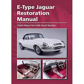 Jaguar E-Type Wiederherstellung manuell durch David Barzilay - 9781785002847 Bo