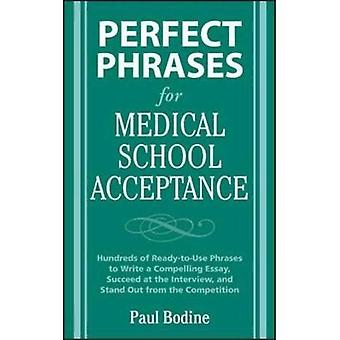 Perfect Phrases for Medical School Acceptance (Perfect Phrases Series)