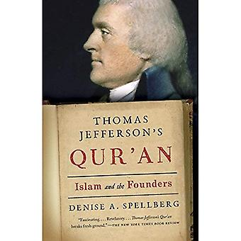 Thomas Jefferson's Qur'an: Islam and the Founders
