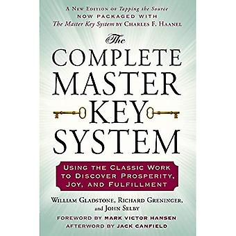 Complete Master Key System: Using the Classic Work to Discover Prosperity, Joy, and Fulfillment