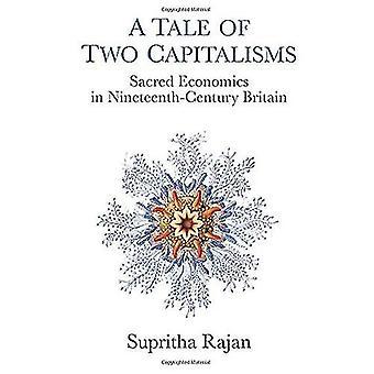 Un conte de deux Capitalisms: sacré Economics in Nineteenth-Century Britain