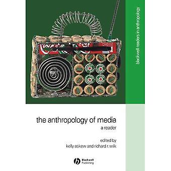 Anthropologie der Medien: ein Leser (Blackwell Leser in Anthropologie)