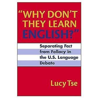 Varför inte de lära engelska?: separera faktum från felslut i den U.S.Language debatten (språk & läskunnighet)
