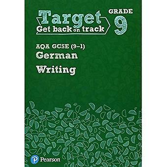 Target Grade 9 Writing AQA� GCSE (9-1) German Workbook� (Modern Foreign Language Intervention)