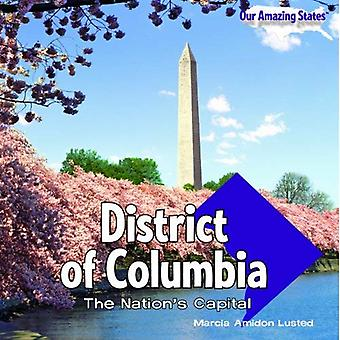 District of Columbia: The Nation�s Capital
