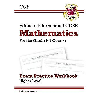 Ny Edexcel internationella GCSE matematik tentamen praxis arbetsbok: Grad högre - 9-1 (med svar)