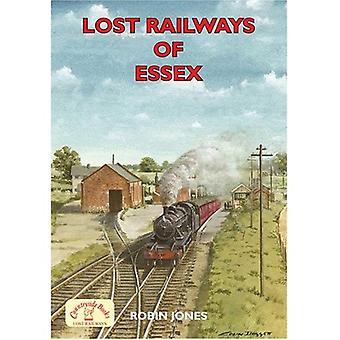 Lost Railways of Essex [Illustrated]