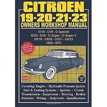 Citroen 19, 20, 21, 23 1955-75 Owner's Workshop Manual (Owners' Workshop Manuals) (Owners' Workshop Manuals)