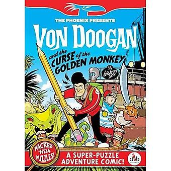 Von Doogan and the Curse of the Golden Monkey (The Phoenix Presents)