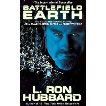 Battlefield Earth - A Saga of the Year 3000 by L. Ron Hubbard - 978190