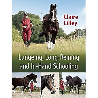Lungeing, Long-Reining and In-Hand Schooling