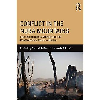 Conflict in the Nuba Mountains by Samuel Totten