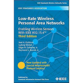 LowRate Wireless Personal Area Networks inschakelen draadloze sensoren met IEEE 802.15.4 door Gutierrez & Jose A