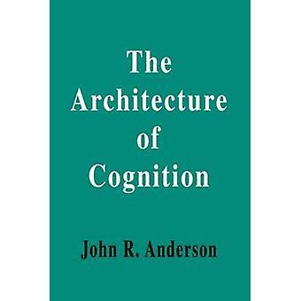 L'architettura di cognizione di Anderson & John R.