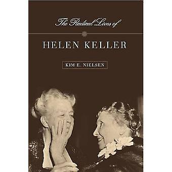 Radicale leven van Helen Keller door Nielsen & Kim E.