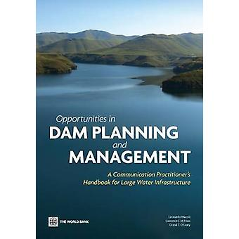 Opportunities in Dam Planning and Management by Mazzei & Leonardo
