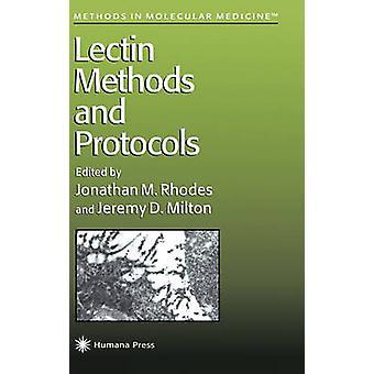 Lectine méthodes et protocoles de Rhodes & Jonathan M.