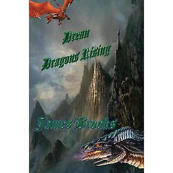 ブルックス ・ ジェームズによって上昇しているドリーン ドラゴンズ