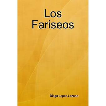 Los Fariseos af Lozano & Diego Lopez