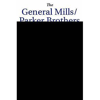 The General MillsParker Brothers Merger by Wojahn & Ellen