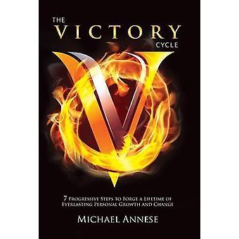 Le Cycle de victoire par Annese & Michael