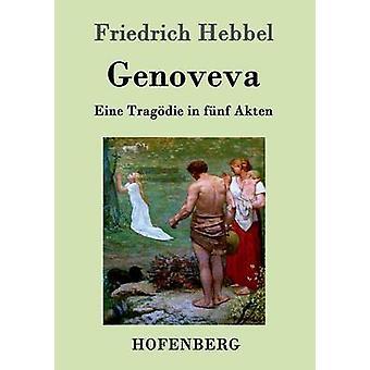 Genoveva par Friedrich Hebbel