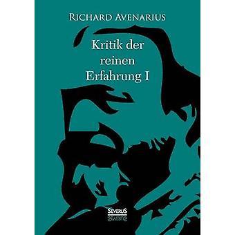 Kritik der reinen Erfahrung Erster Teil av Avenarius & Richard