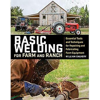 Basic Welding for Farm and� Ranch