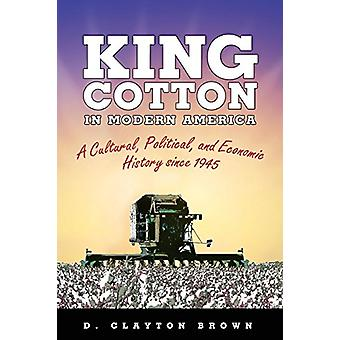 König Baumwolle im modernen Amerika - eine Kultur - politische- und wirtschaftliche