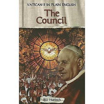 Council - Vatican II in Plain English by Bill Huebsch - 9781594711053