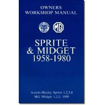 MG Sprite and Midget Owners' Workshop Manual for Mk.1 - 2 and 3 1500c