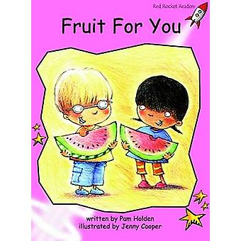 Fruit for You - Pre-reading (International edition) by Pam Holden - 97