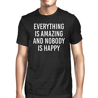 Everything Amazing Nobody Happy Men's Black Shirts Funny T-shirt