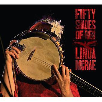 Linda McRae - halvtreds nuancer af røde [CD] USA import