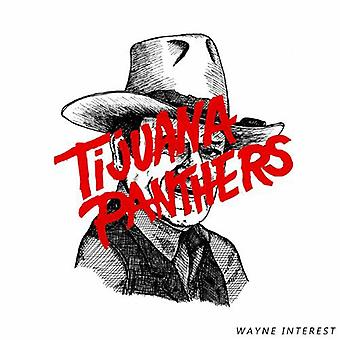 Tijuana Panthers - Wayne interesse [CD] USA importerer