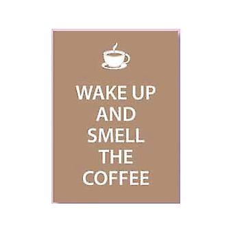 Despierta y huele el café muestra del Metal