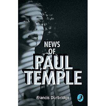News of Paul Temple by Francis Durbridge - 9780008125608 Book